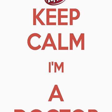Keep Calm-I'm a Doctor by aznsparks