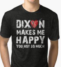 Dixon Makes Me Happy Tri-blend T-Shirt
