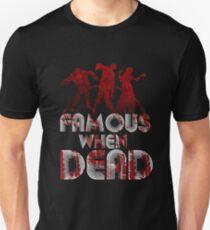 Famous When Dead Slim Fit T-Shirt