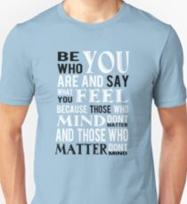 Be who you are Slim Fit T-Shirt