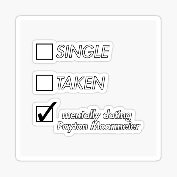 ¿Payton moormeier? ✨ Pegatina
