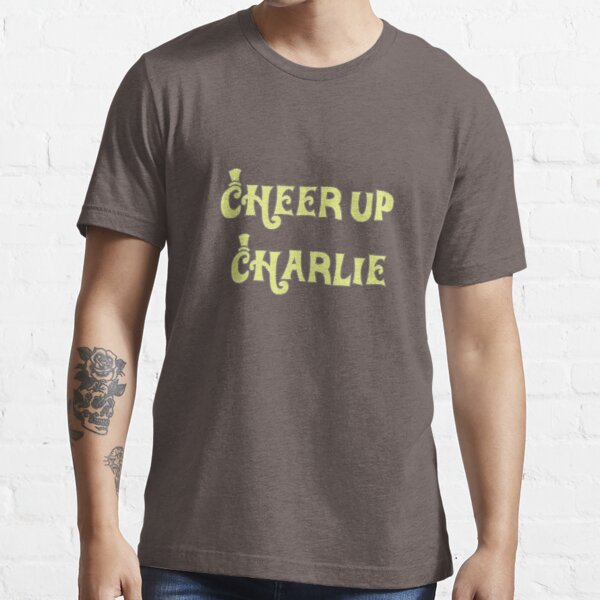 Cheer Up Charlie Essential T-Shirt