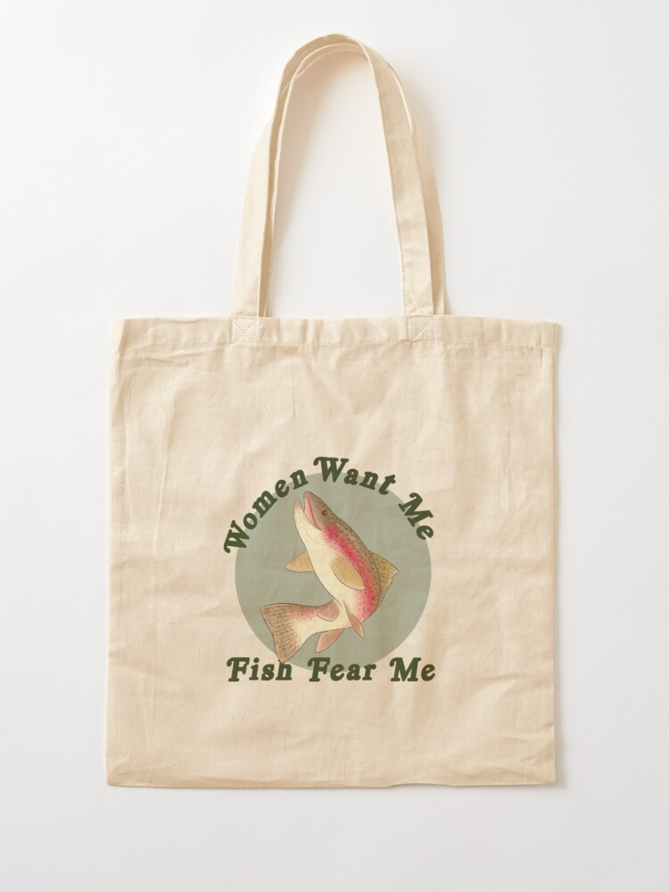 Alternate view of Women Want Me, Fish Fear Me Tote Bag