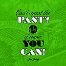 Repeat the Past (The Great Gatsby) - Quote Series  by huckblade