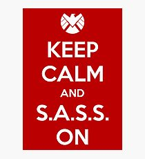 Keep Calm and S.A.S.S. On - Poster Photographic Print
