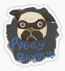 Puggy Bandito Sticker