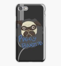 Puggy Bandito iPhone Case/Skin
