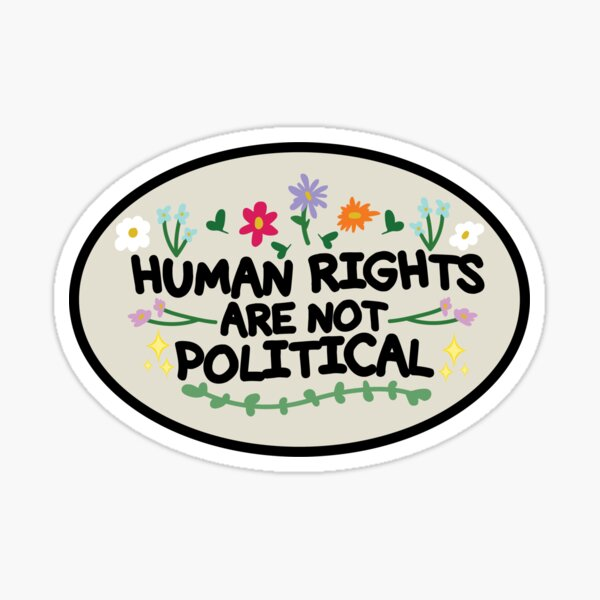 Human Rights Are Not Political Sticker