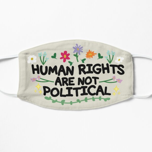 Human Rights Are Not Political Flat Mask