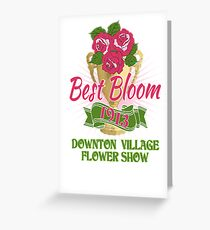 Downton Abbey Inspired - Downton Village Flower Show - Best Bloom - Grantham Cup Trophy Greeting Card