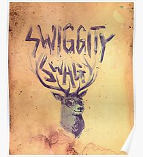 SWIGGITY SWAG I'M A STAG Poster