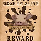 A Wanted Pig don't want to be a Bacon by thejoyker1986