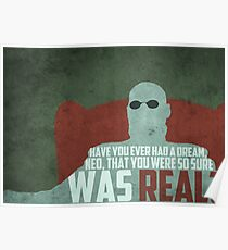 The Matrix - Morpheus: Ever had a dream... Poster