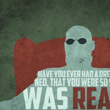 The Matrix - Morpheus: Ever had a dream... by JonNaylor