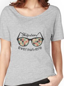 Hipsters Everywhere Women's Relaxed Fit T-Shirt
