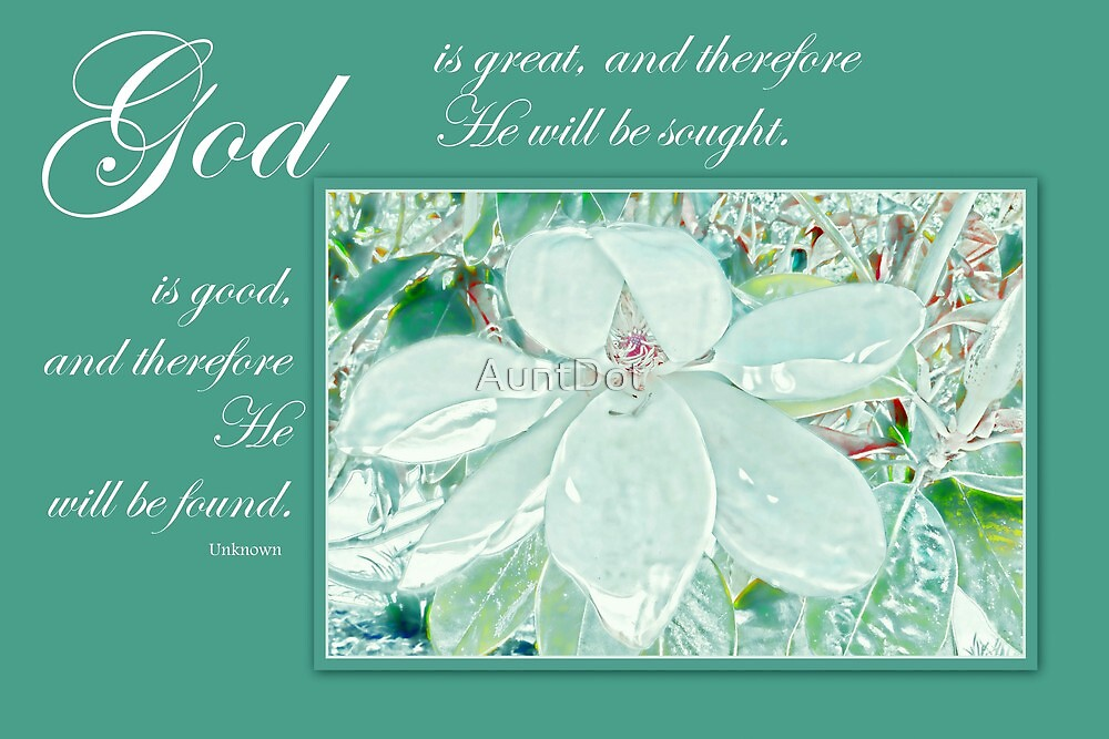 God is great, God is good by AuntDot
