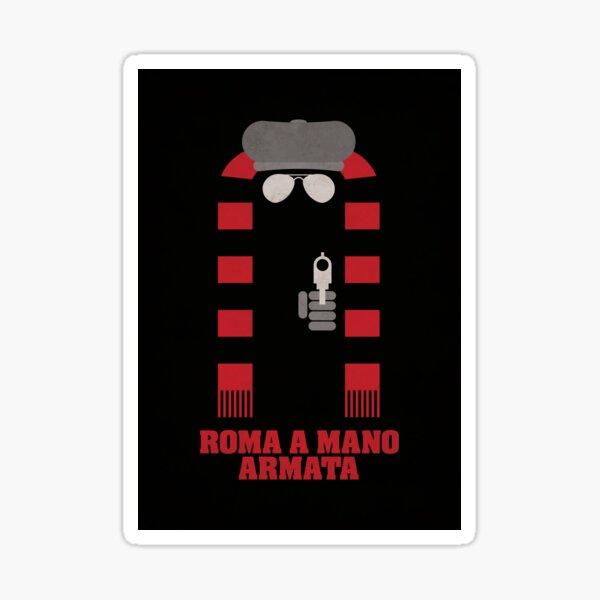 Roma a Mano Armata - Minimalist Movie Poster Sticker