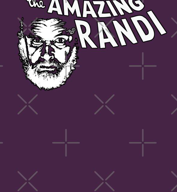 the Amazing Randi by Tai's Tees by TAIs TEEs