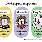 Shakespeare spoilers by WrongHands