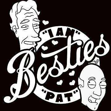 Besties Pat and Ian by Tai's Tees by TaiNewYork