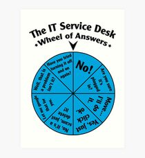 The IT Service Desk Wheel of Answers. Art Print