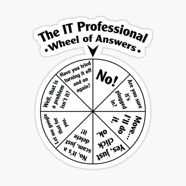 The IT Professional Wheel of Answers. Sticker