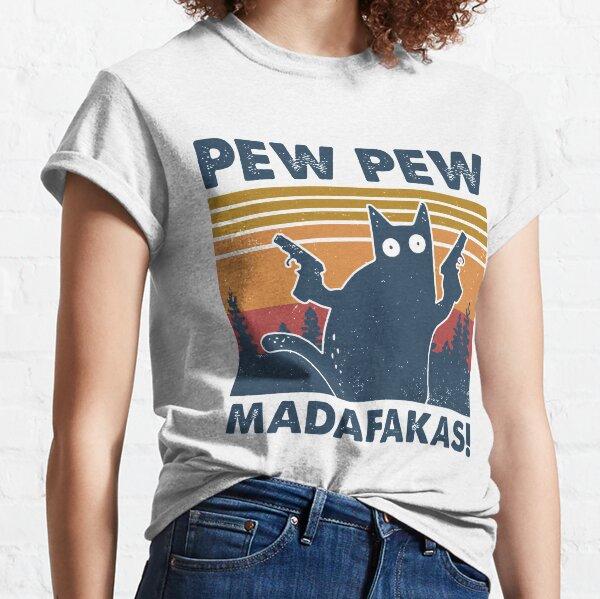 Pew Pew madafakas chat vintage T-shirt classique