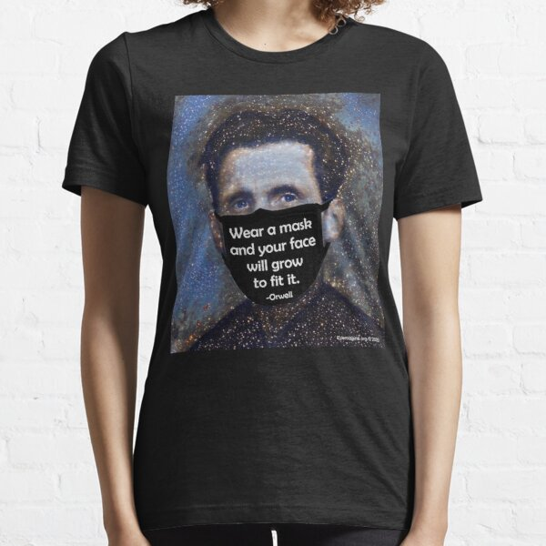 Orwell Mask Quote Essential T-Shirt