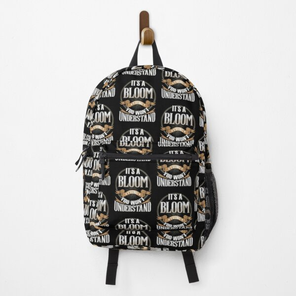 Bloom Name -   It's A Bloom Thing You Wouldn't Understand Family Surname Bloom Name Backpack