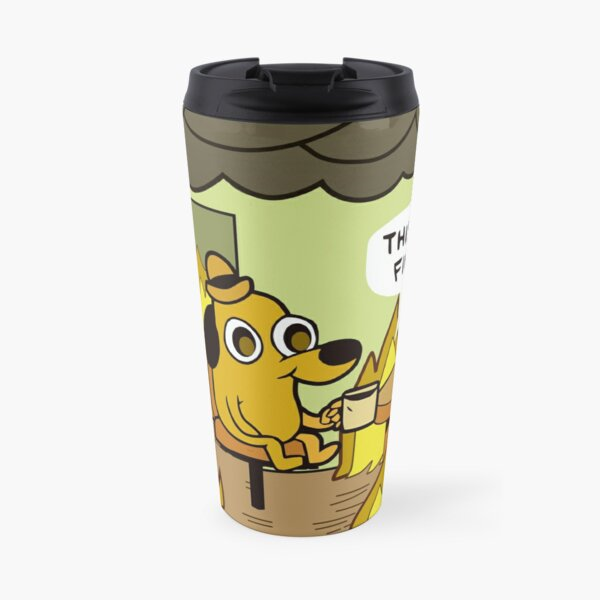 This is Fine Dog Travel Mug