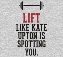 Lift like Kate Upton is spotting you   Unisex T-Shirt