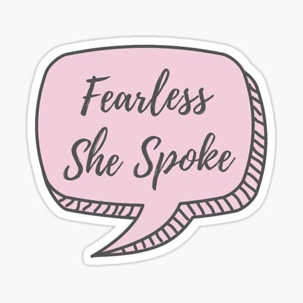 Fearless She Spoke Sticker