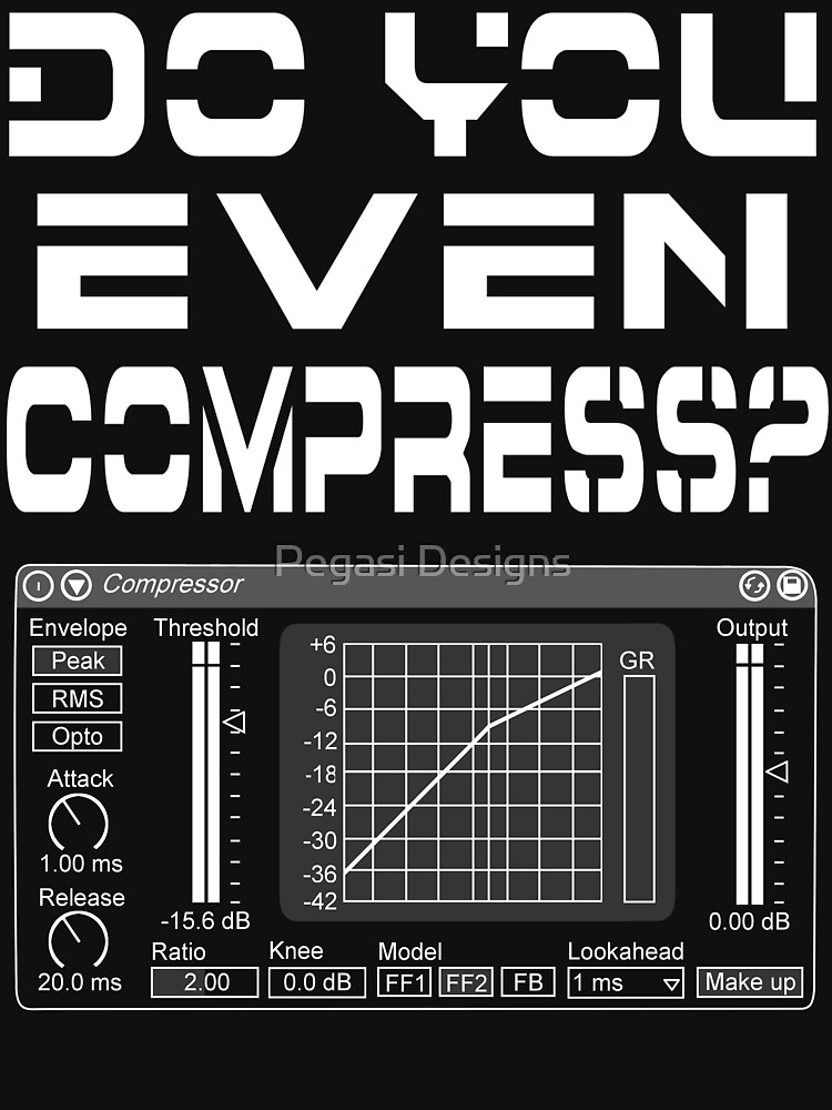 Do you even compress? (White Text) | Unisex T-Shirt