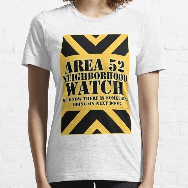 Area 52 is Next Door Essential T-Shirt
