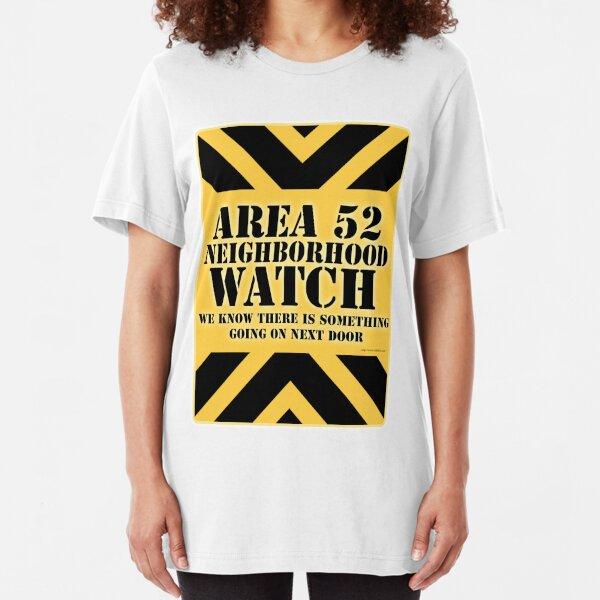 Area 52 is Next Door Slim Fit T-Shirt