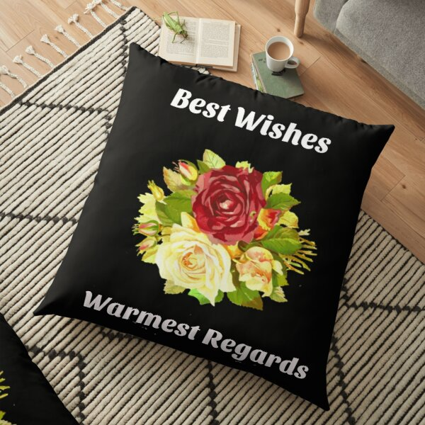 Best Wishes, Warmest Regards - Schitt's Creek  Floor Pillow