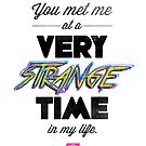 Very Strange Time (Fight Club) - Quote Series (On White) by huckblade