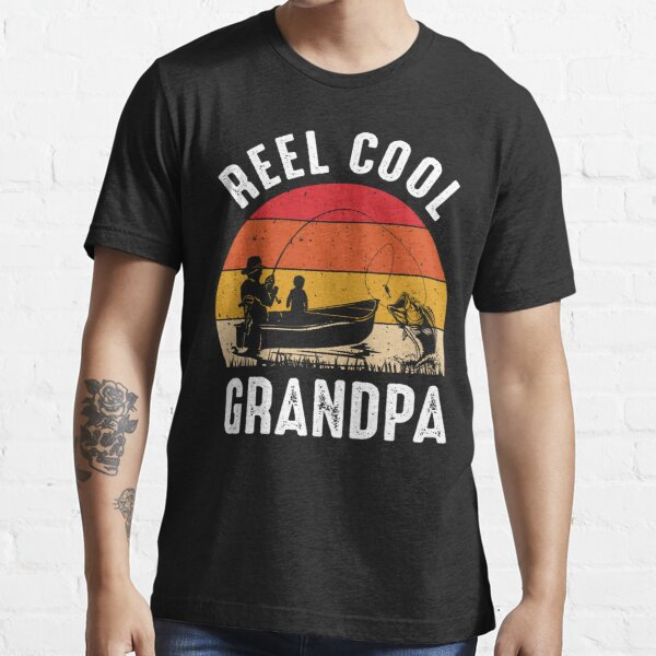 Reel Cool Grandpa Funny Fathers Day Fishing Gift Essential T-Shirt