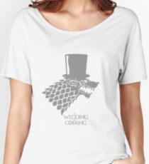 Sir, A Wedding Is Coming Women's Relaxed Fit T-Shirt