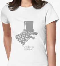 Sir, A Wedding Is Coming Women's Fitted T-Shirt
