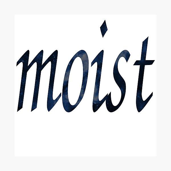 Moist Photographic Print