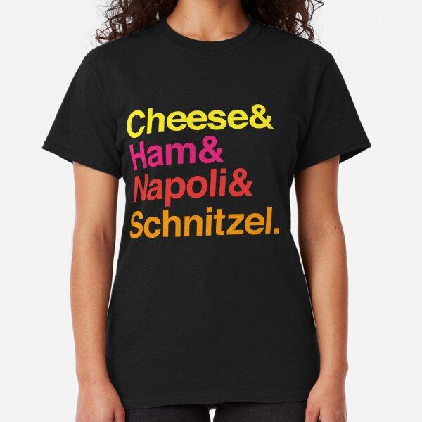 Cheese & Ham & Napoli & Schnitzel - Coloured Classic T-Shirt