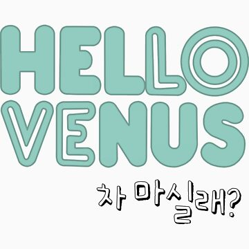 Hello Venus: Would You Like Some Tea? by ominousbox