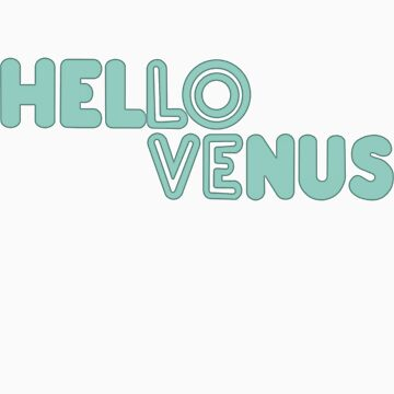 Hello Venus: Would You Like Some Tea?(LOVE) by ominousbox