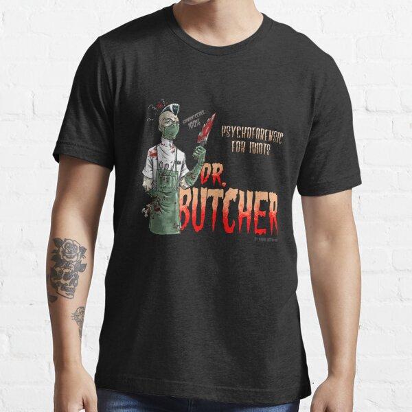 Dr. Butcher Camiseta esencial