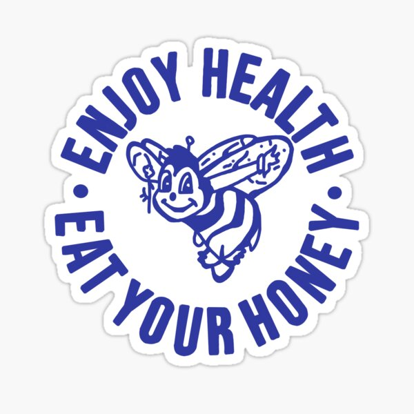 Harry Styles Shirt enjoy health eat your honey Sticker