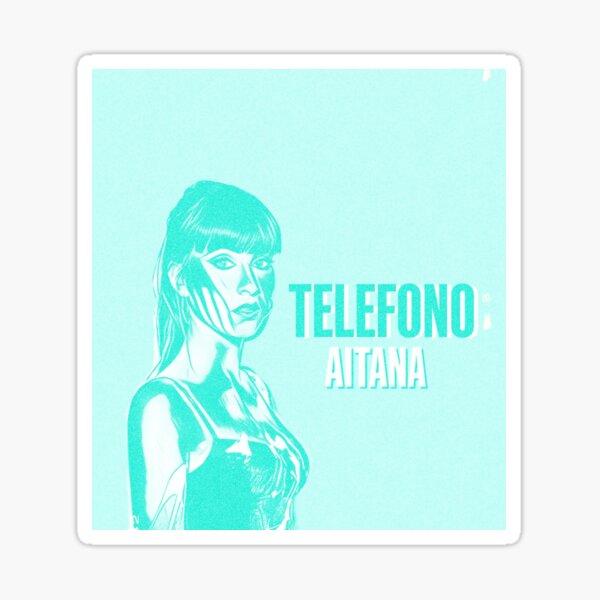 AITANA TELÉFONO Pegatina