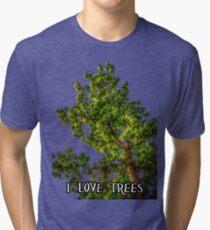 I love trees Tee/Hoodie Tri-blend T-Shirt