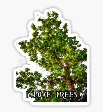 I love trees Tee/Hoodie Sticker