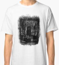 Darkly Manor Classic T-Shirt